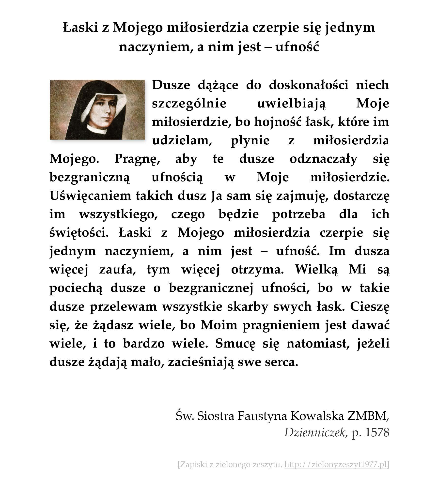 Łaski z Mojego miłosierdzia czerpie się jednym naczyniem, a nim jest - ufność; św. Faustyna Kowalska