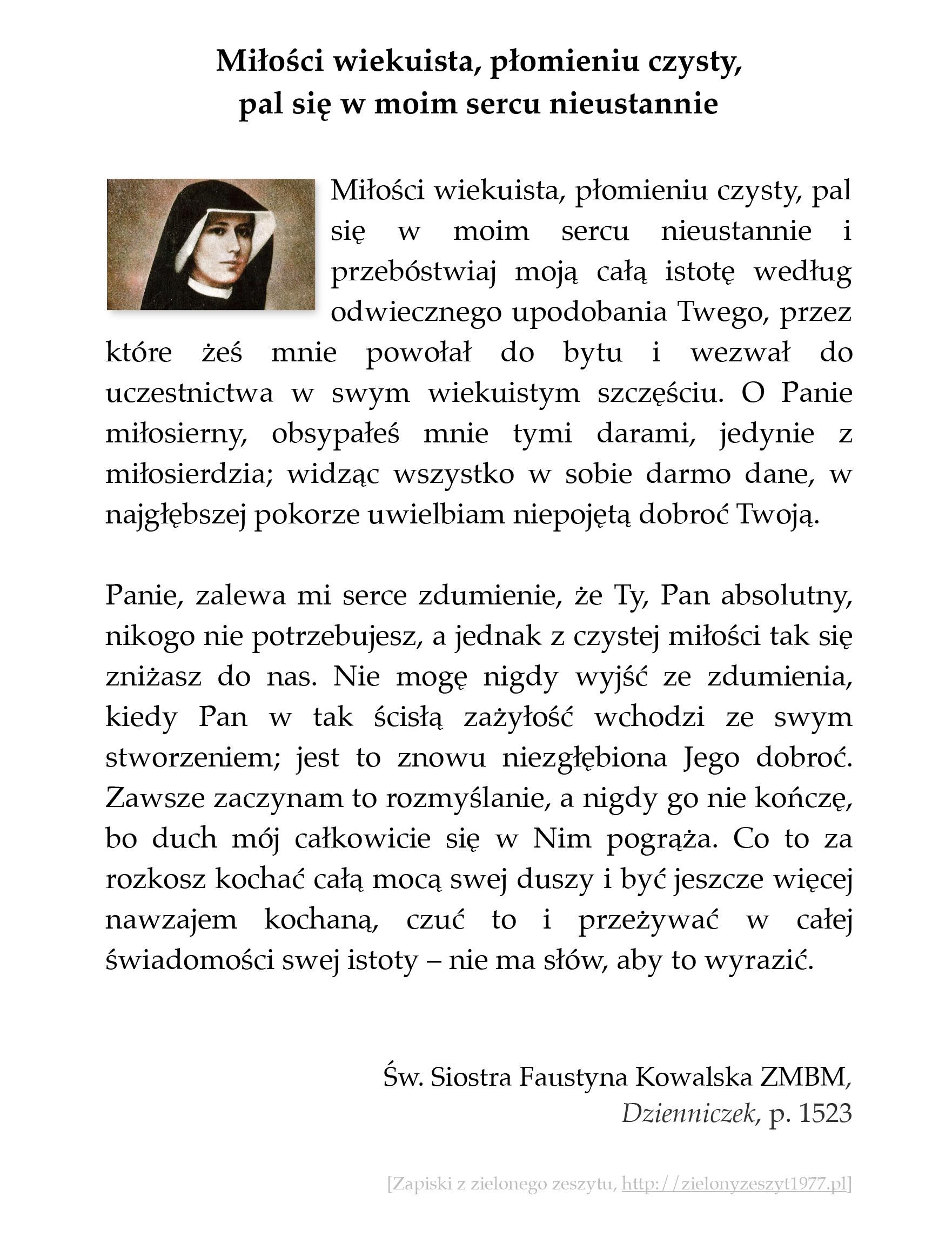 MIłości wiekuista, płomieniu czysty, pal się w moim sercu nieustannie; św. Faustyna Kowalska