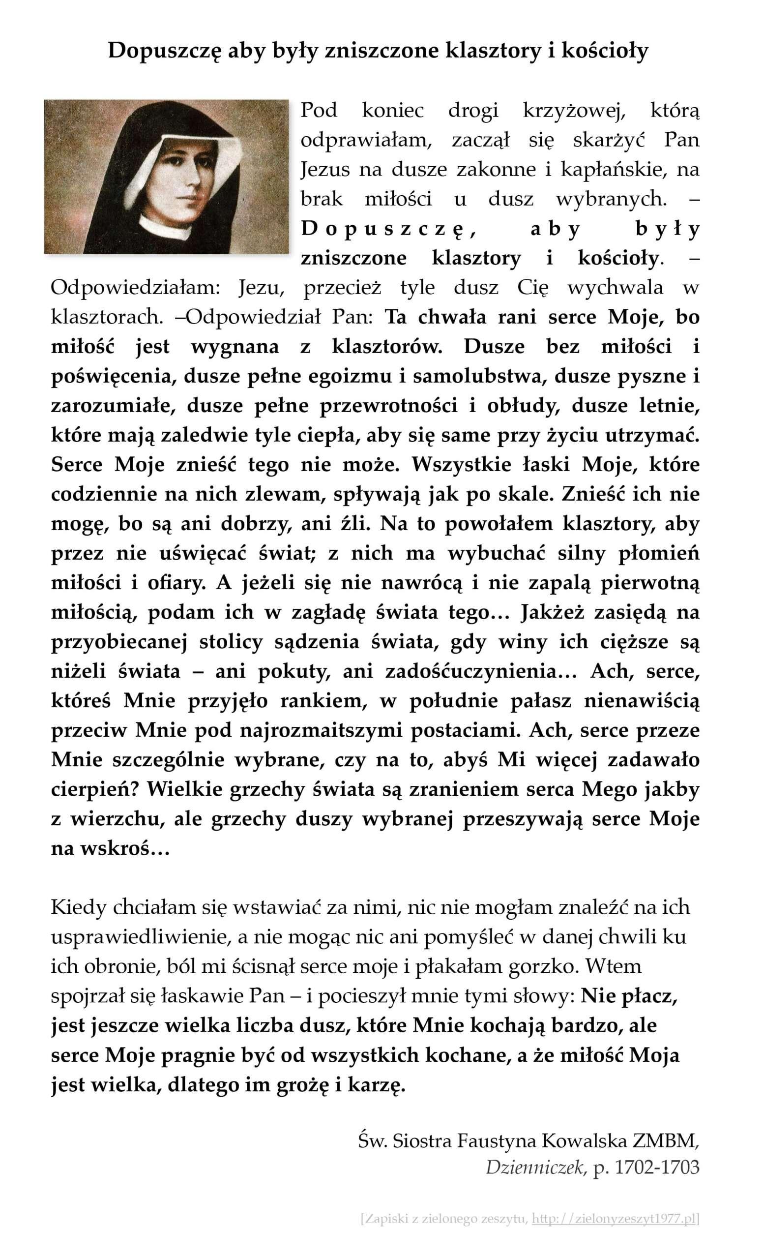 """Św. Siostra Faustyna Kowalska ZMBM, """"Dzienniczek"""", p. 1702-1703 (Dopuszczę aby były zniszczone klasztory i kościoły)"""