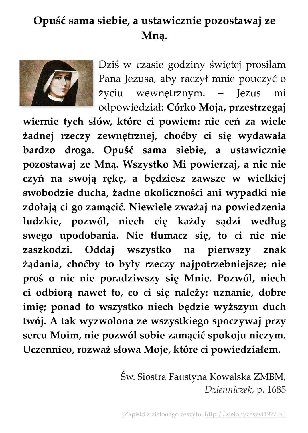 Opuść sama siebie, a ustawicznie pozostawaj ze Mną; św. Faustyna Kowalska