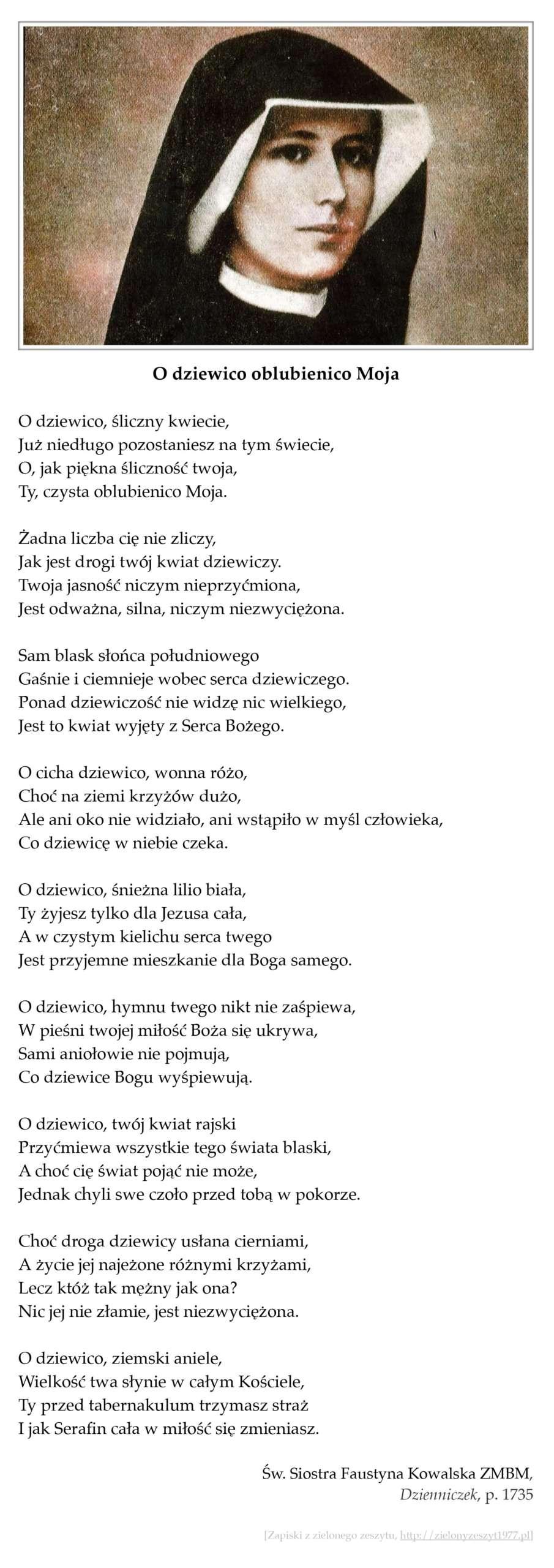 """Św. Siostra Faustyna Kowalska ZMBM, """"Dzienniczek"""", p. 1735 (O dziewico oblubienico Moja)"""