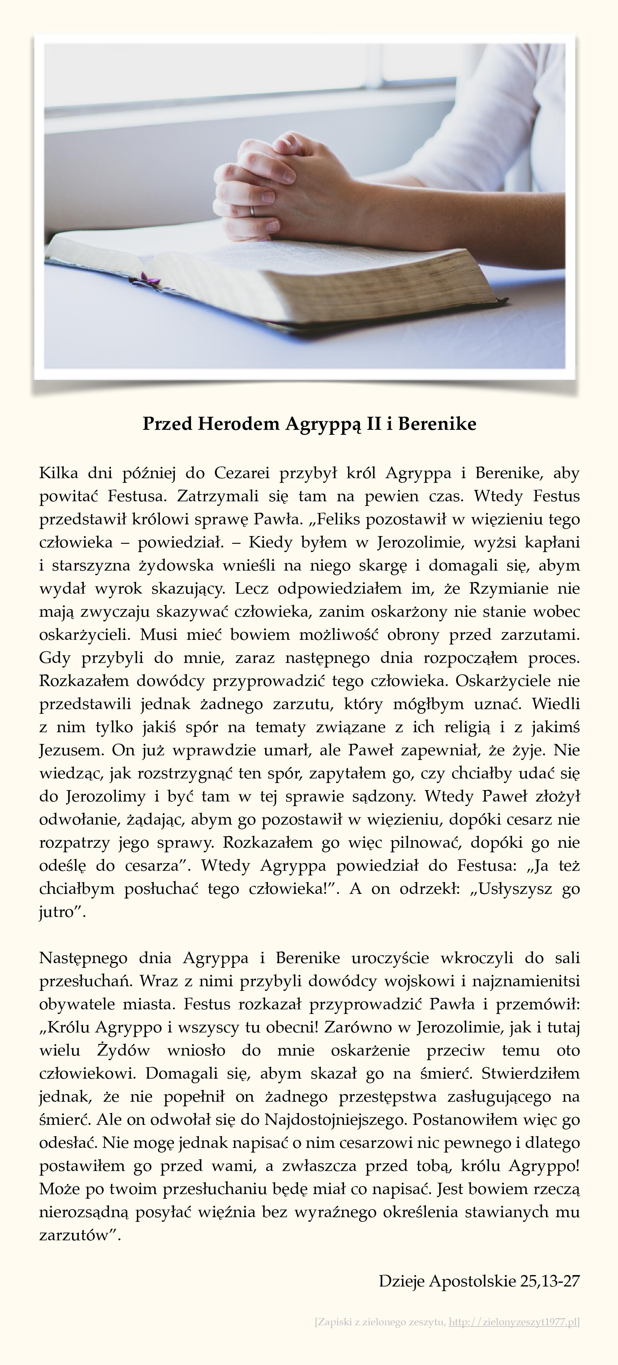 Dzieje Apostolskie 25,13-27 (Przed Herodem Agryppą II i Berenike)