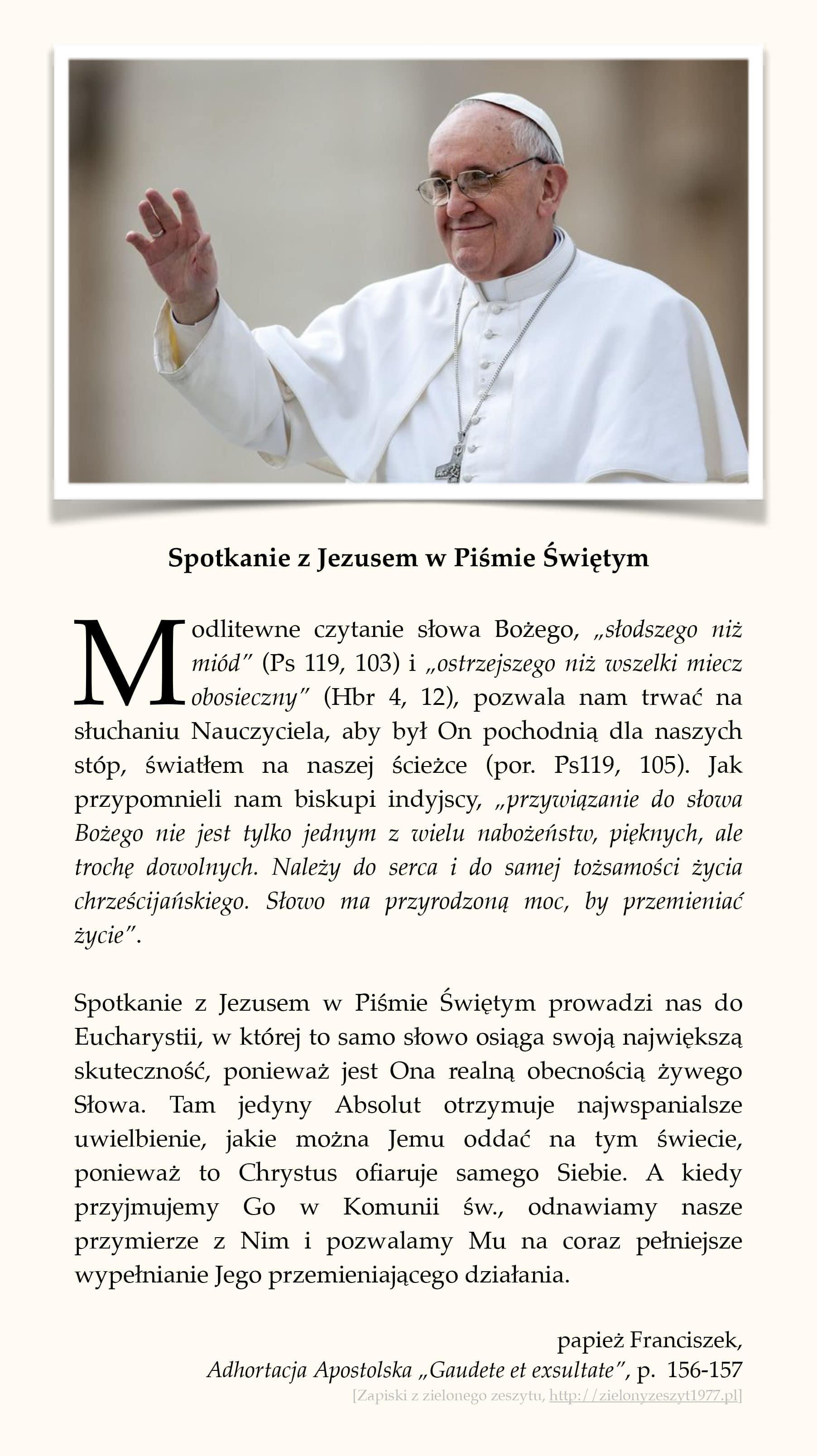 """papież Franciszek, Adhortacja Apostolska """"Gaudete et exsultate"""", p. 156-157 (Spotkanie z Jezusem w Piśmie Świętym)"""