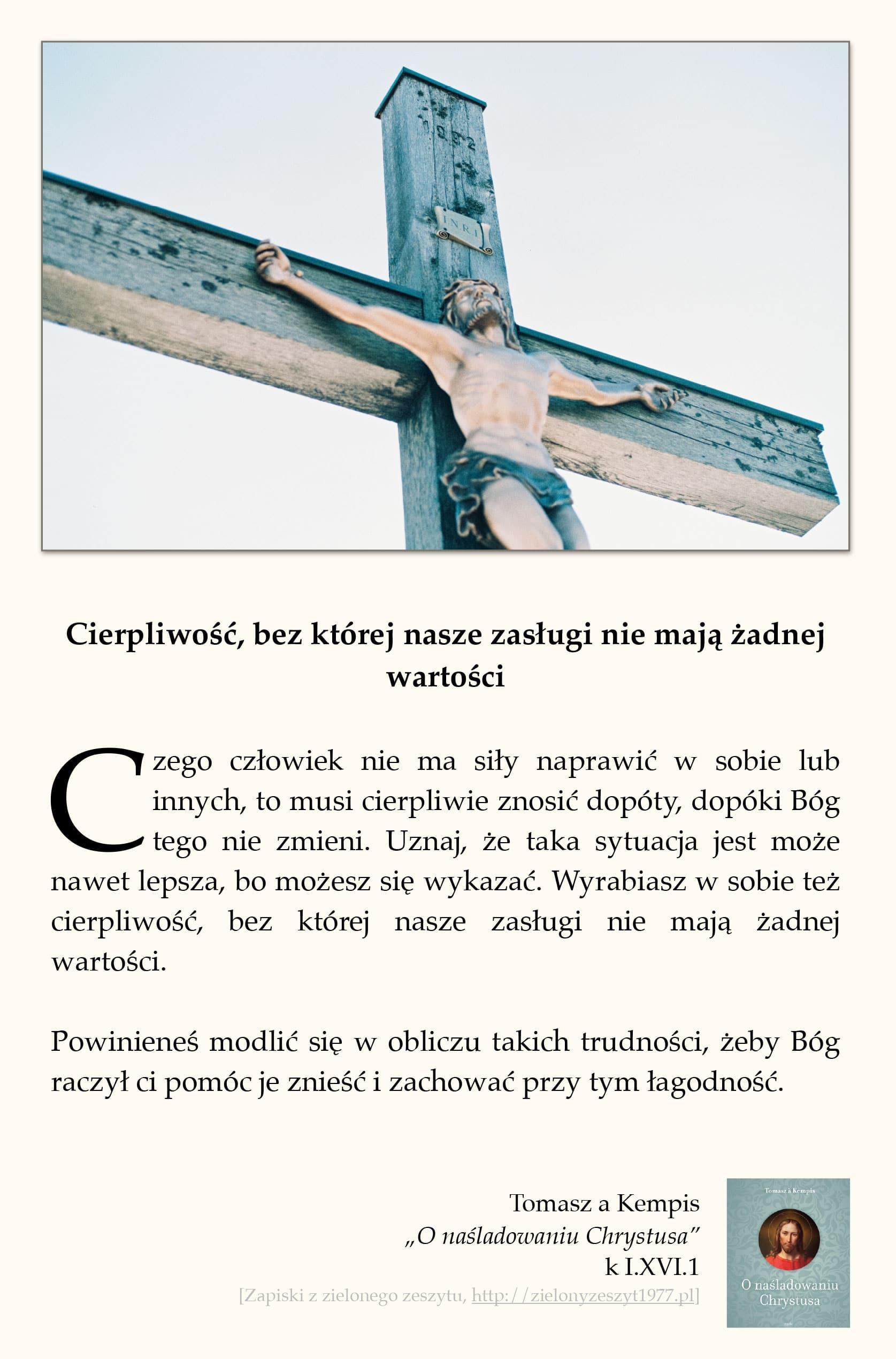 """Tomasz a Kempis, """"O naśladowaniu Chrystusa"""", k I.XV.3 (Niech we wszystkim przejawia się chwała Boga)"""
