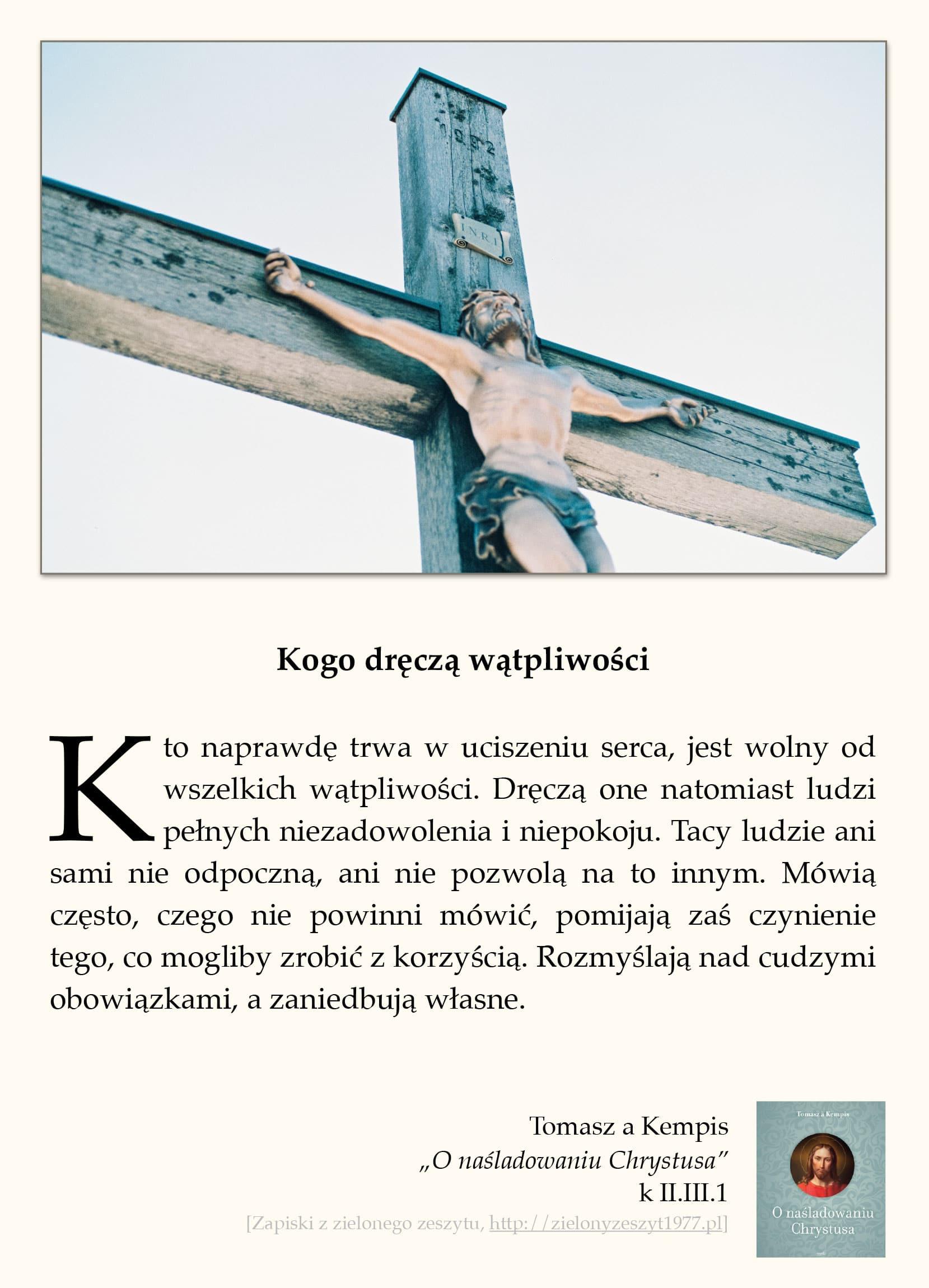 """Tomasz a Kempis, """"O naśladowaniu Chrystusa"""", k II.III.1 (Kogo dręczą wątpliwości)"""