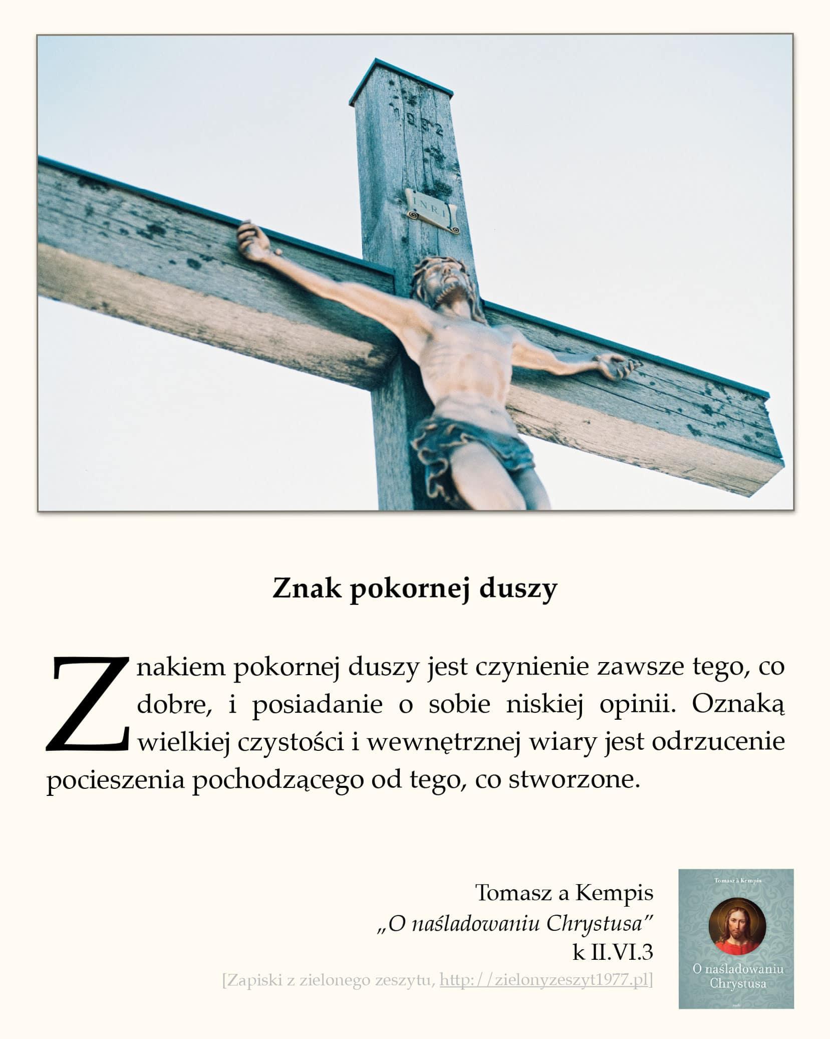 """Tomasz a Kempis, """"O naśladowaniu Chrystusa"""", k II.VI.3 (Znak pokornej duszy)"""