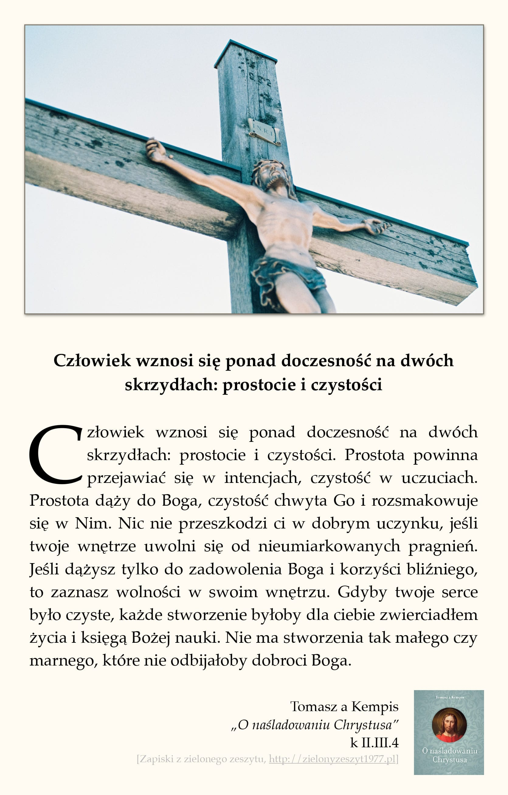 """Tomasz a Kempis, """"O naśladowaniu Chrystusa"""", k II.IV.1 (Człowiek wznosi się ponad doczesność na dwóch skrzydłach: prostocie i czystości)"""