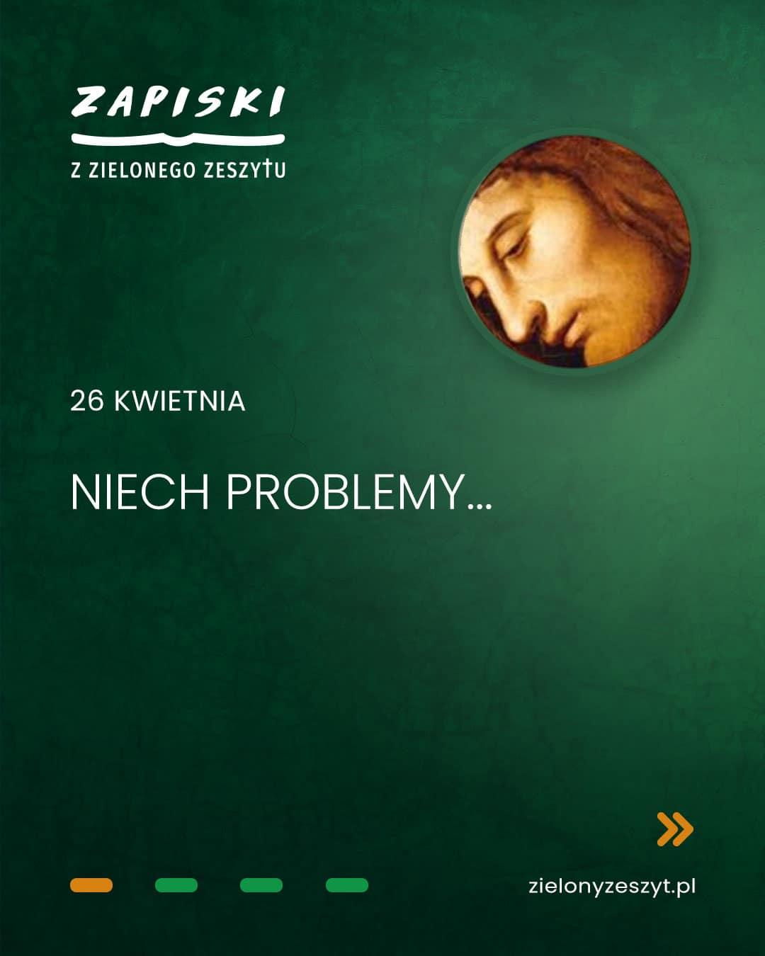26 kwietnia - Niech problem... (Jezus mówi do ciebie)