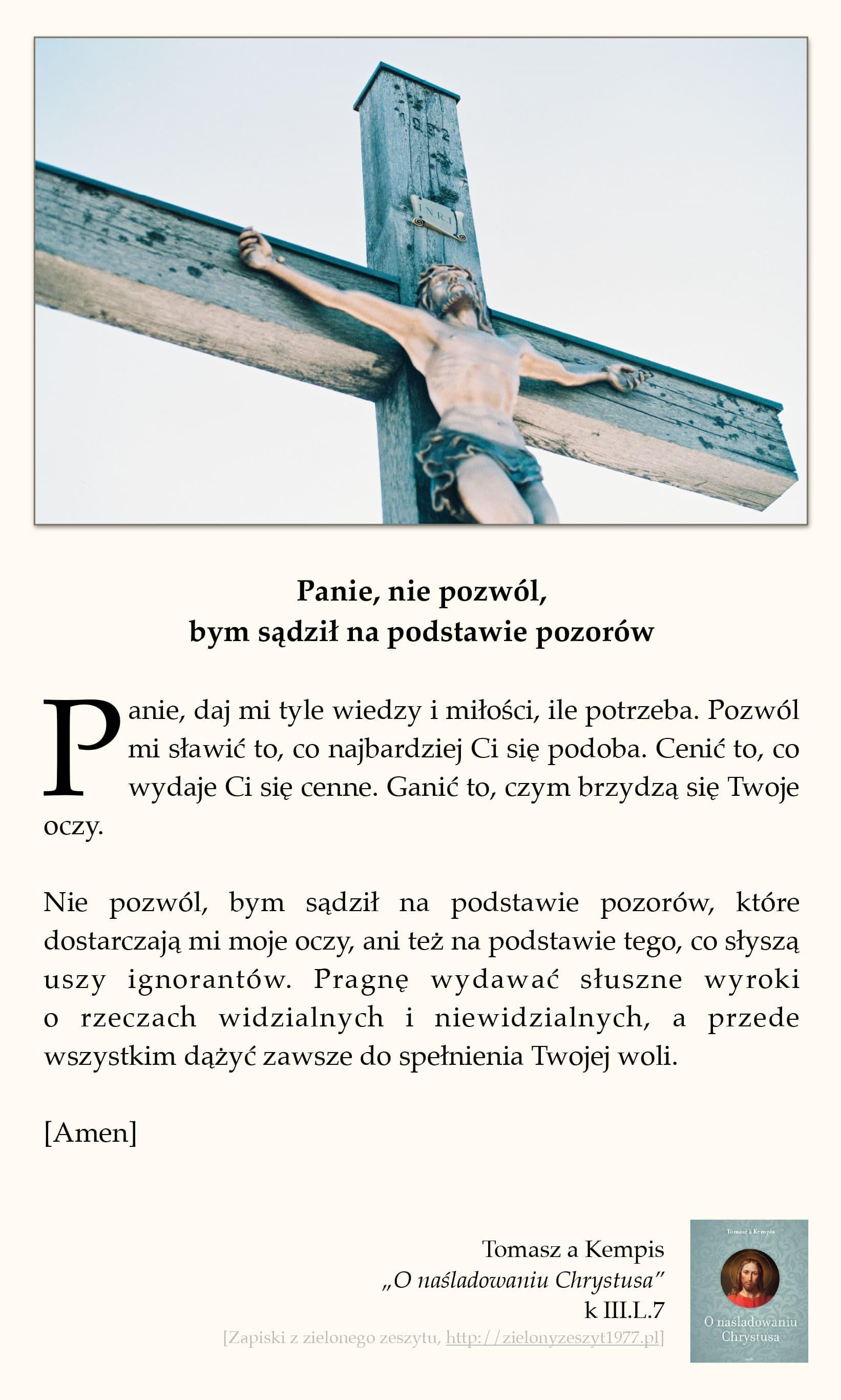 """Tomasz a Kempis, """"O naśladowaniu Chrystusa"""", k II.L.7 (Panie, nie pozwól, bym sądził na podstawie pozorów)"""