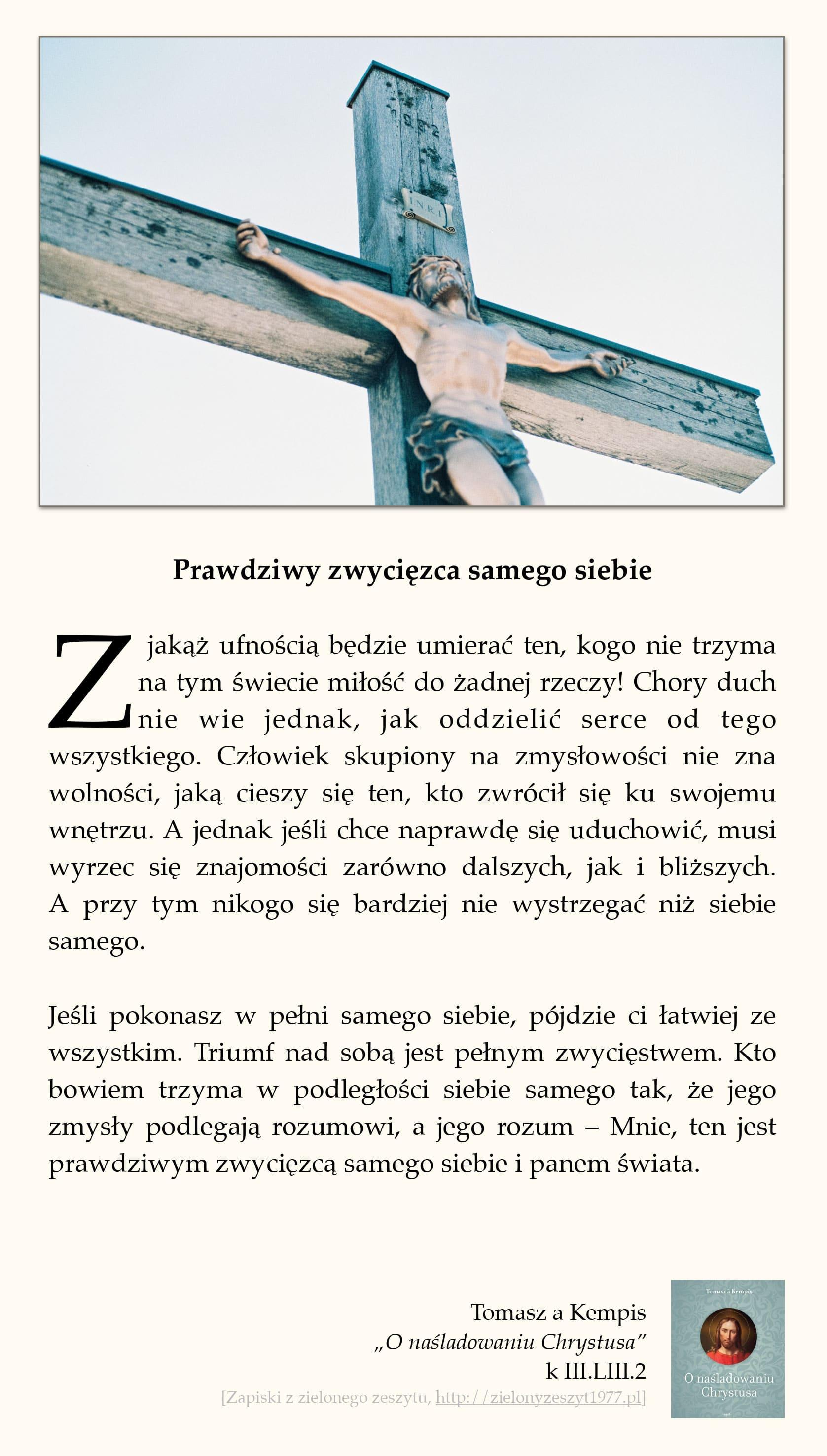 """Tomasz a Kempis, """"O naśladowaniu Chrystusa"""", k III.LIII.2 (Prawdziwy zwycięzca samego siebie)"""