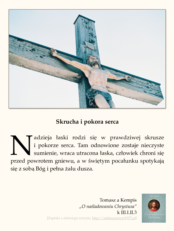 "Tomasz a Kempis, ""O naśladowaniu Chrystusa"", k III.LII.3 (Skrucha i pokora serca)"