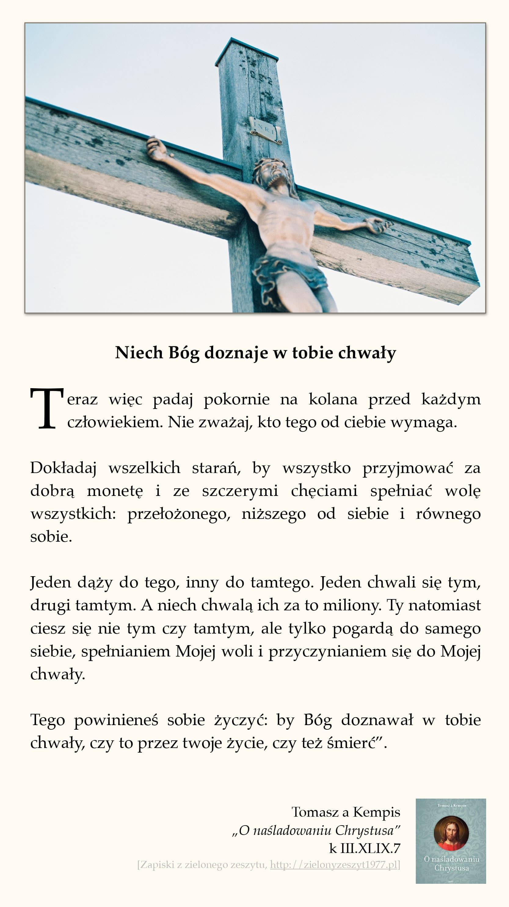 """Tomasz a Kempis, """"O naśladowaniu Chrystusa"""", k III.XLIX.7 (Niech Bóg doznaje w tobie chwały)"""