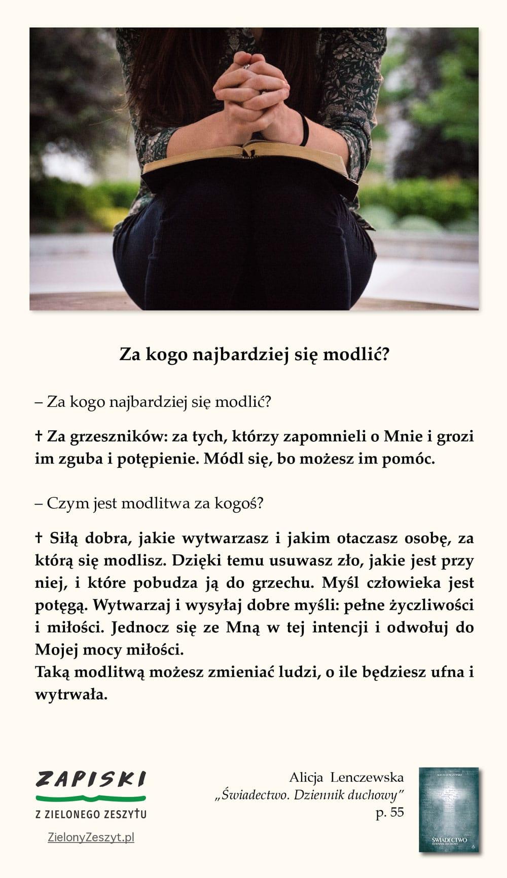 """Alicja Lenczewska, """"Świadectwo. Dziennik duchowy"""", p. 55 (Za kogo najbardziej się modlić?)"""