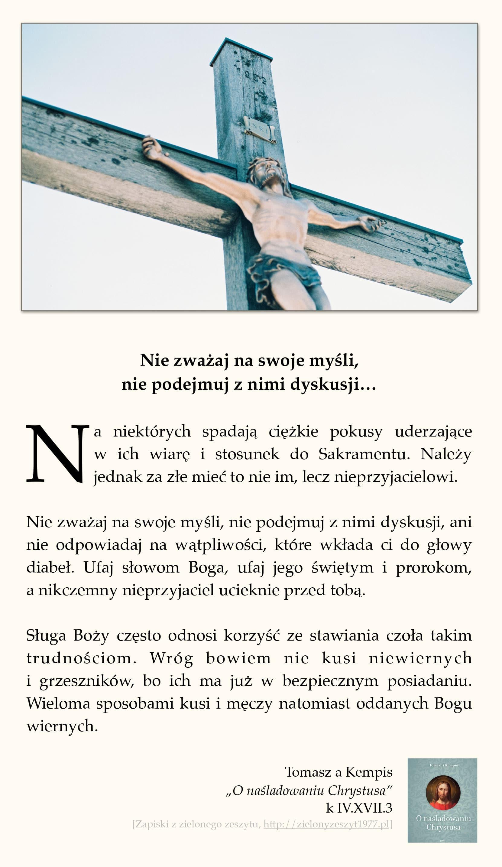 """Tomasz a Kempis, """"O naśladowaniu Chrystusa"""", k IV.XVIII.3 (Nie zważaj na swoje myśli, nie podejmuj z nimi dyskusji…)"""