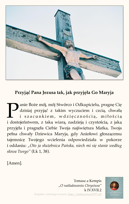 """Tomasz a Kempis, """"O naśladowaniu Chrystusa"""", k IV.XVII.2 (Przyjąć Pana Jezusa tak jak przyjęła Go Maryja)"""