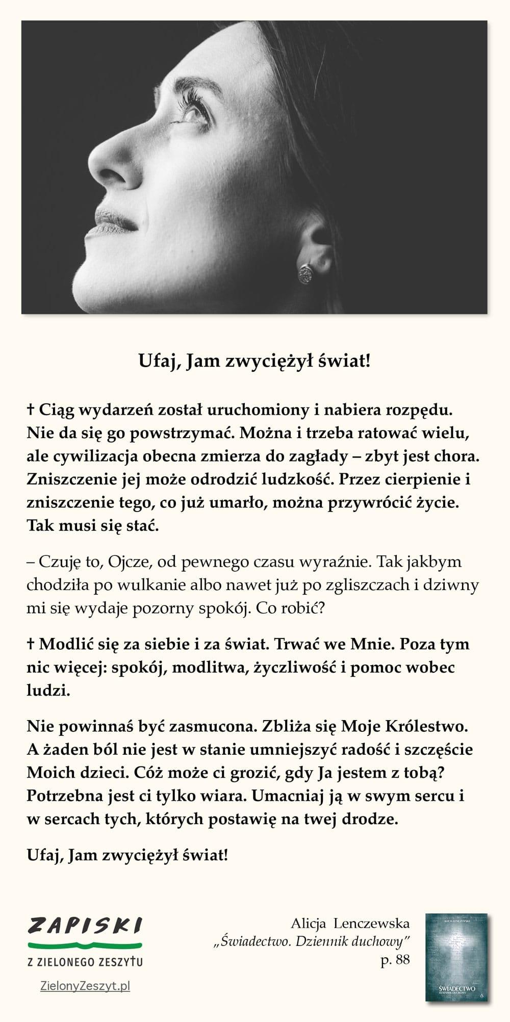"""Alicja Lenczewska, """"Świadectwo. Dziennik duchowy"""", p. 88 (Ufaj, Jam zwyciężył świat!)"""